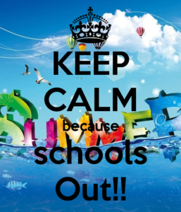keep-calm-because-schools-out-9